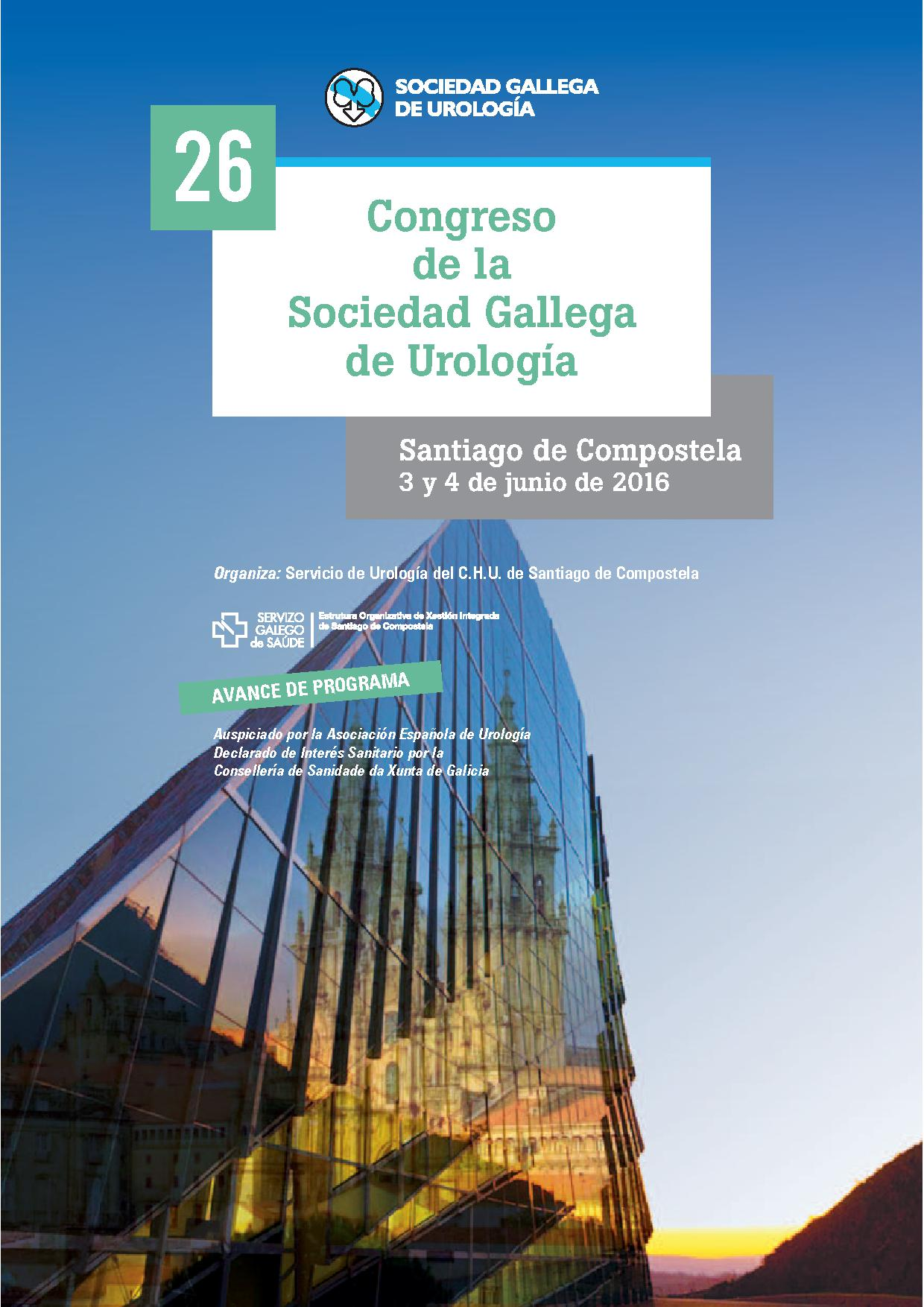 XXVI Congreso Anual de la Sociedad Gallega de Urología