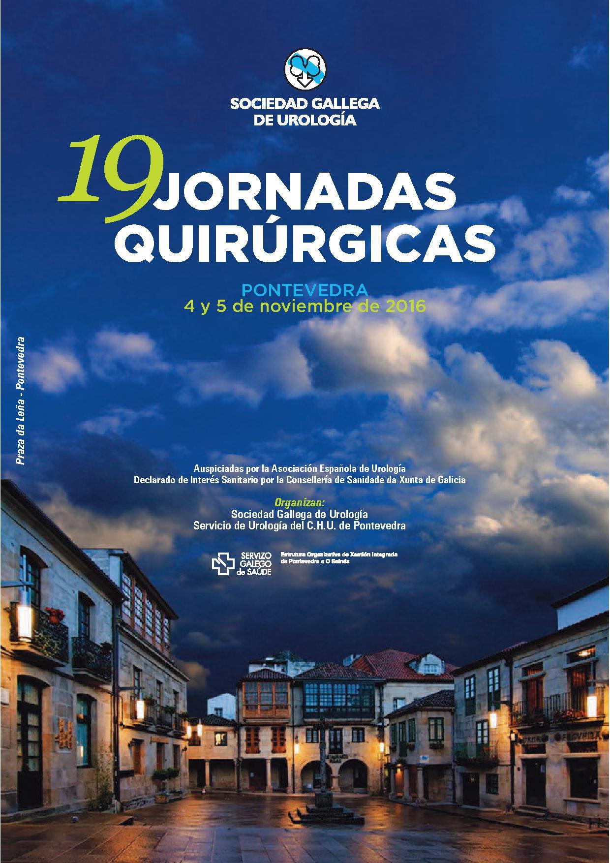 XIX JORNADAS QUIRÚRGICAS DE LA SOCIEDAD GALLEGA DE UROLOGÍA